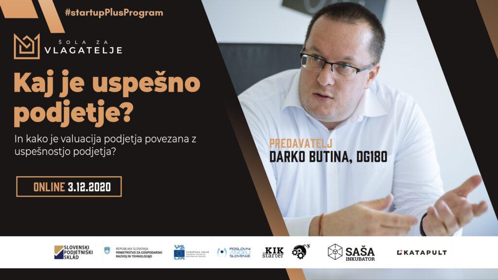 Kaj je uspešno podjetje? In kako je valuacija podjetja povezana z uspešnostjo podjetja? & Darko Butina, DG180 - 3.12.